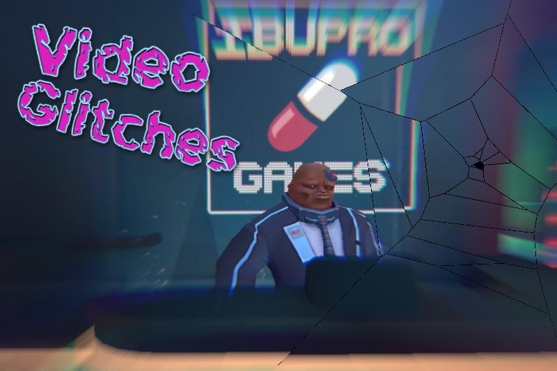 Video Glitches – Ibuprogames